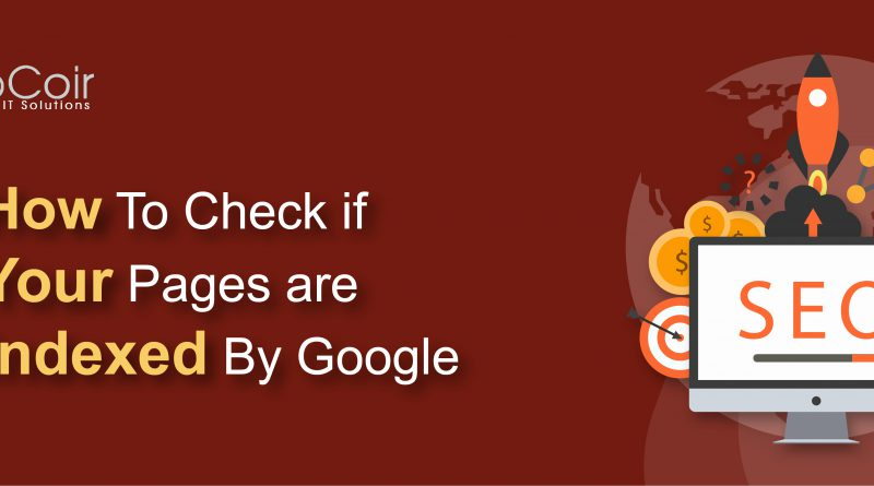How to check if your pages are indexed by Google